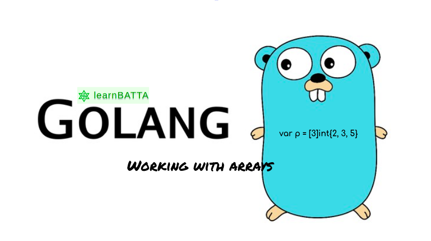 Golang Working with Arrays