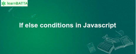 If Else Conditions javascript